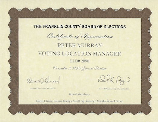 Picture of certificate from Franklin County Board of Elections in appreciation for serving as a voting location manager for the November 3, 2020, general election.
